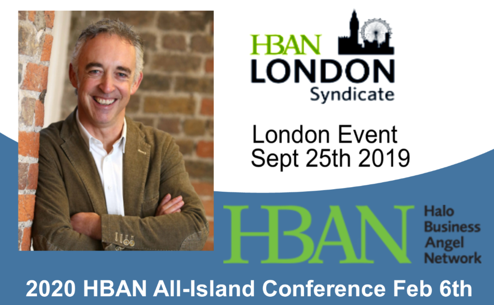 Angel Investing London Event & 2020 All-Island Conference With John Phelan, HBAN All-Island Director