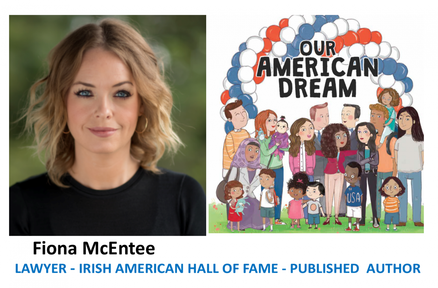 Fiona McEntee - New Children's Book Published 'Our American Dream'