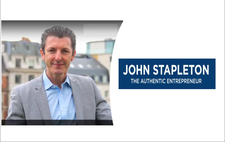 John Stapleton  The Authentic Entrepreneur - Turning Uncertainty Into Competitive Advantage