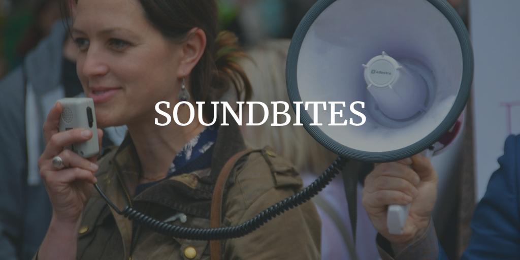 Soundbites for Week ending 21 May 2021
